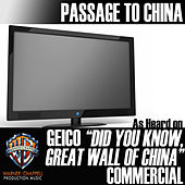 Play & Download Passage to China (As Heard on the Geico