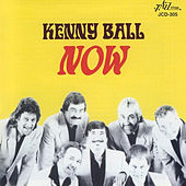 Play & Download Now by Kenny Ball | Napster