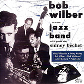 Bob Wilber and His Famous Jazz Band by Bob Wilber