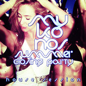 #mykonos Summer Closing Party - House Session by Various Artists