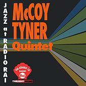Play & Download Jazz At Radio Rai: McCoy Tyner Quartet Live (Via Asiago 10) by McCoy Tyner | Napster