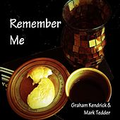 Remember Me by Graham Kendrick