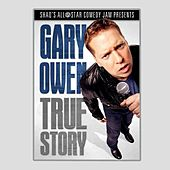 True Story by Gary Owen