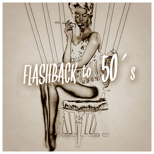 Play & Download Flashback to 50´s by Joe Kennedy | Napster