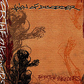 Play & Download For The Bleeders by Vision of Disorder | Napster