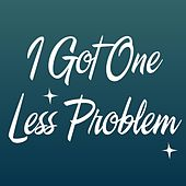 Play & Download I Got One Less Problem by DAB Music | Napster