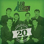 Play & Download Las 20 Poderosas (USA) by Los Acosta | Napster
