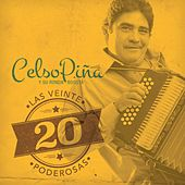 Play & Download Las 20 Poderosas (USA) by Celso Piña | Napster
