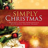 Play & Download Simply Christmas: Beautiful Guitar Instrumentals For A Peaceful Holiday Season by Instrumental Inspirations | Napster
