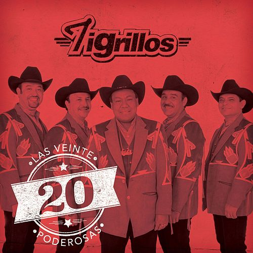 Play & Download Las 20 Poderosas (USA) by Los Tigrillos | Napster
