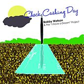 Check Cashing Day by Bobby Watson