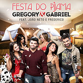 Play & Download Festa do Pijama by Gregory & Gabriel | Napster
