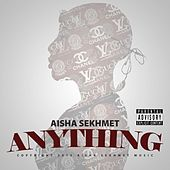 Play & Download Anything by Aisha Sekhmet | Napster