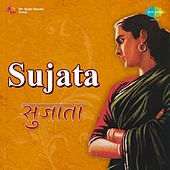 Sujata (Original Motion Picture Soundtrack) by Various Artists