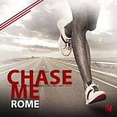 Play & Download Chase Me (Extended Mix) by Rome | Napster