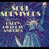 Play & Download Happy Birthday America by Soul Survivors | Napster