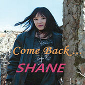Play & Download Come Back... by Shane | Napster