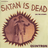 Play & Download Satan Is Dead by Quintron | Napster