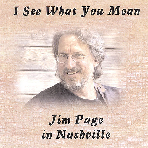Play & Download I See What You Mean by Jim Page | Napster
