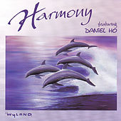Play & Download Harmony by Daniel Ho | Napster