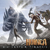 Play & Download Sic Semper Tyrannis by Huinca | Napster