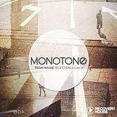Monotone, Vol. 25 - Tech House Selection by Various Artists