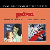 Count on Dracula / Deal Done at Night (Collectors Premium) by Birthcontrol