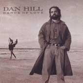 Dance Of Love by Dan Hill