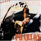 Unkle Bangs Funk Collection by Pharlon