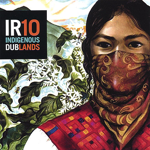 Play & Download Ir10 Indigenous Dublands by Indigenous Resistance | Napster