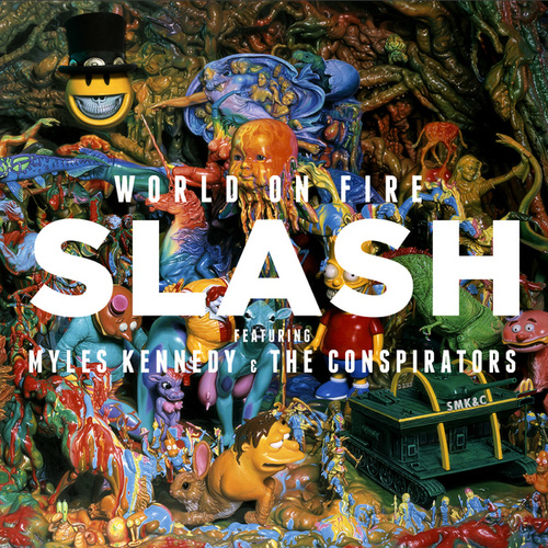 Play & Download World On Fire by Slash | Napster