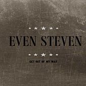 Play & Download Get Out Of My Way- Feat. Emppu Vuorinen by Even Steven | Napster