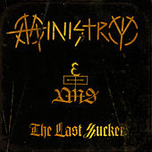 The Last Sucker by Ministry
