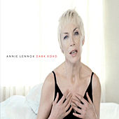 Play & Download Dark Road by Annie Lennox | Napster