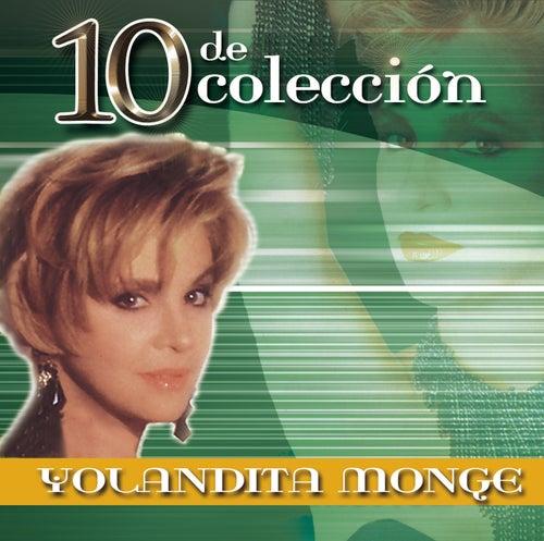 10 De Colección by Yolandita Monge