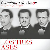 Canciones De Amor by Los Tres As*s