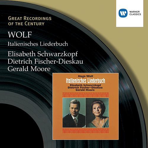 Wolf:Italienisches Liederbuch by Dietrich Fischer-Dieskau