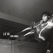 Play & Download 310 Lunes, Photographie d'un objet sonore (Bonus Track Version) by Lo' Jo | Napster