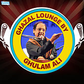 Play & Download Ghazal Lounge by Ghulam Ali by Ghulam Ali | Napster
