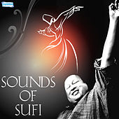 Play & Download Sounds of Sufi by Nusrat Fateh Ali Khan | Napster