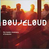 Play & Download Boujeloud by Master Musicians of Jajouka | Napster