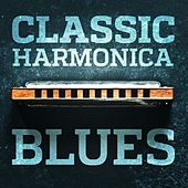 Classic Harmonica Blues by Various Artists