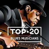 Top 20 Blues Musicians by Various Artists