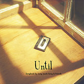 Until by Various Artists