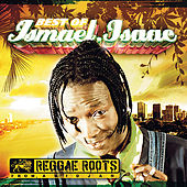 The Best of Ismael Isaac (Reggae Roots from Abidjan) by Ismael Isaac