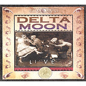 Play & Download Live by Delta Moon | Napster