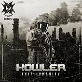 Play & Download Exit Humanity - Single by Howler | Napster