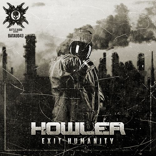 Exit Humanity - Single by Howler