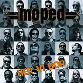Play & Download Her vi bor by Moped | Napster