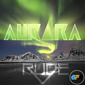 Play & Download Aurora by RUDE | Napster